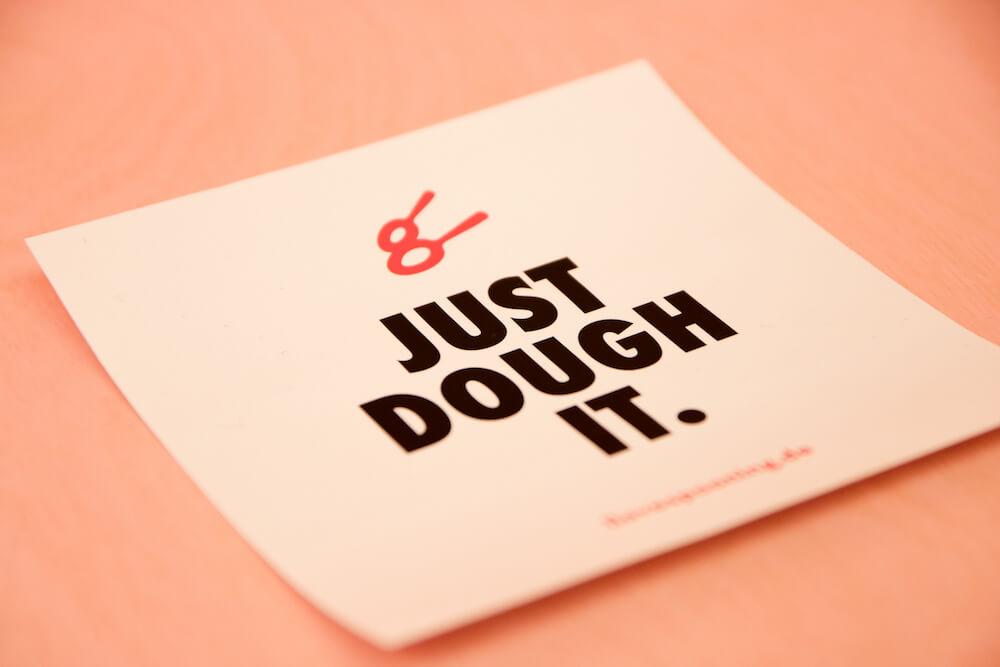 Just Dough it. Aufkleber vom Spooning Cookie Dough Laden in Berlin Mitte