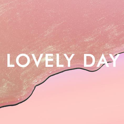 Lovely Day Schriftzug
