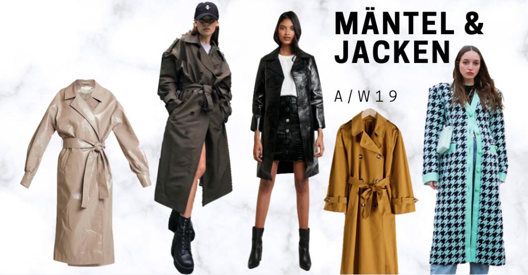 Herbststyles 2019 Mäntel und Jacken Trends Bekleidung AW 2019